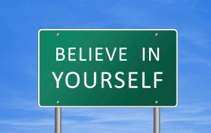 Believe in yourself - road sign concept