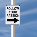 Street sign that says Follow Your Passion