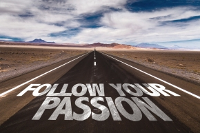 Follow Your Passion written on desert road